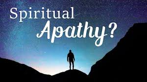 Overcoming Sin Through Christ – Apathy, Complacency, or Indifference