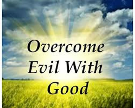 Romans 12:21: Overcome Evil with Good!