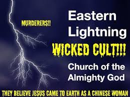 Deceived by the Lightning (the Church of Almighty God)